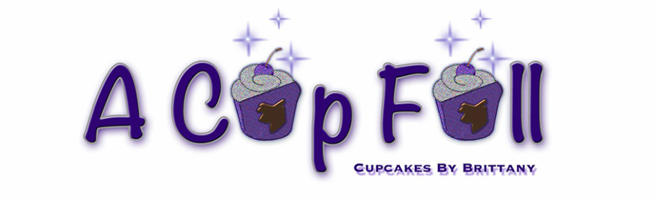 A Cup Full: Cupcakes By Brittany